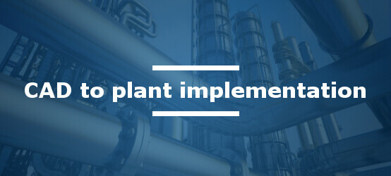 CADfix CAD model reuse for plant implementation
